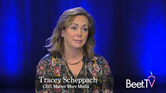 Matter More Media's Scheppach: Linear TV Is On Its Way to Being 35% Addressable