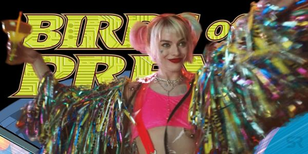 Birds Of Prey Continues Harley's Story, Isn't A Suicide Squad Sequel