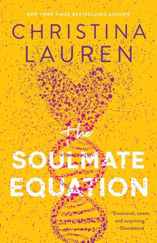 Christina Lauren's Latest Novel, The Soulmate Equation, Is Their Most Tender Love Story Yet